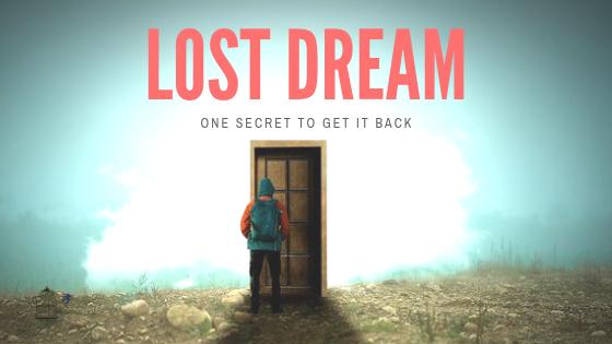 lost dream, advice, dream help, Christian