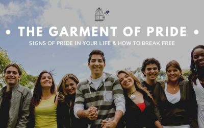 The Garment of Pride: Signs of Pride in Your Life